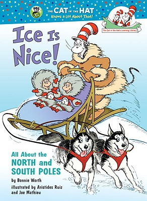 Ice Is Nice! By Worth, Bonnie/ Ruiz, Aristides (ILT)/ Mathieu, Joe (ILT)