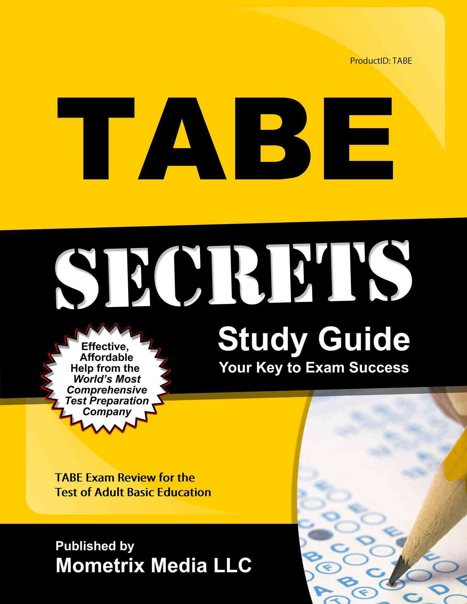 Tabe Secrets Study Guide By Tabe Exam Secrets (EDT) [Study Guide Edition]